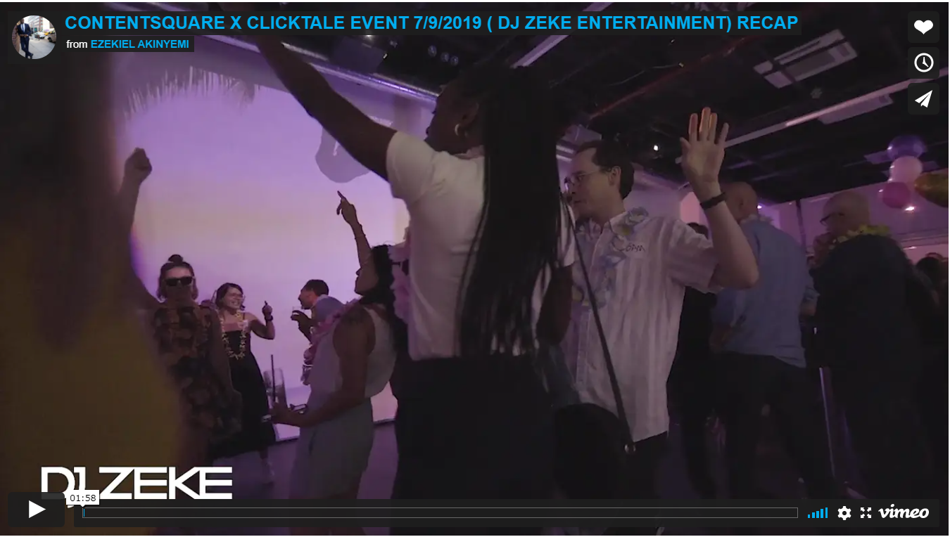 CONTENTSQUARE X CLICKTALE EVENT 7/9/2019 ( DJ ZEKE ENTERTAINMENT) RECAP